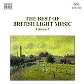 Play & Download Best of British Light Music, Vol.  2 by Various Artists | Napster