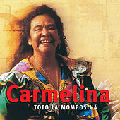 Play & Download Carmelina by Toto La Momposina | Napster