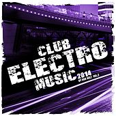 Play & Download Club Electro Music 2014 Vol.2 - EP by Various Artists | Napster