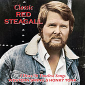 Classic Western Swing & Honky Tonk by Red Steagall