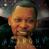 Play & Download Drama Queen by Anthony | Napster