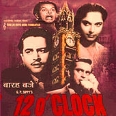 Play & Download 12 O'clock (Original Motion Picture Soundtrack) by Various Artists | Napster