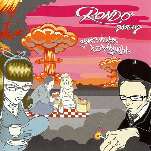 Seven Minutes to Midnight by Rondo Brothers