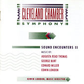 Play & Download Sound Encounters II: Works by Augusta Read Thomas, George Burt, Edward Miller, Edwin London by Various Artists | Napster