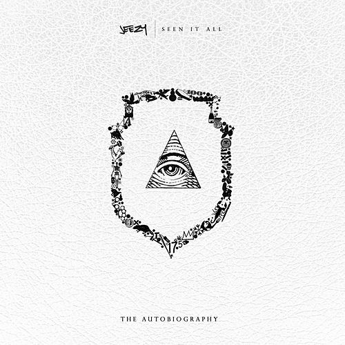 Seen It All: The Autobiography by Jeezy