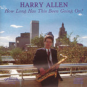 Play & Download How Long Has This Been Going On? by Harry Allen | Napster