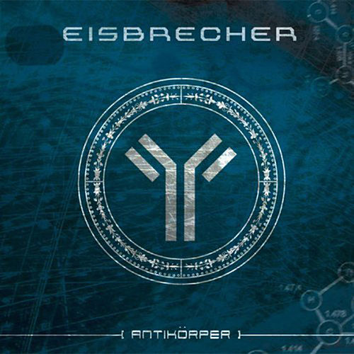 Play & Download Antikörper by Eisbrecher | Napster