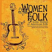 Play & Download WomenFolk - Iconic Women of American Folk by Various Artists | Napster
