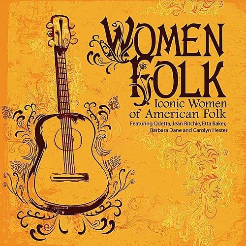 WomenFolk - Iconic Women of American Folk by Various Artists