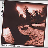 Blackie Ford's Revenge by The Revelators