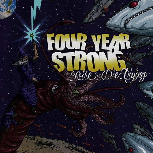 Rise or Die Trying by Four Year Strong