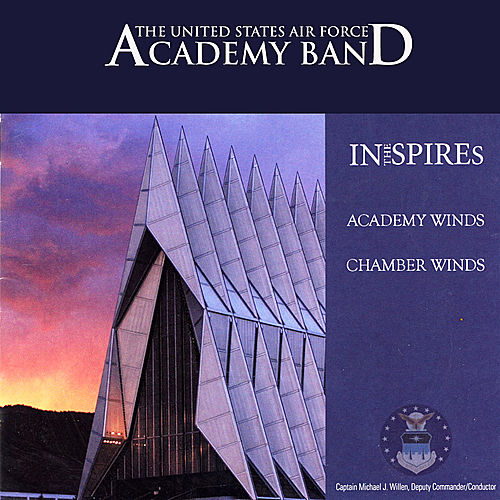 Play & Download In the Spires by US Air Force Academy Band | Napster