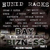 Play & Download Hunid Racks Bay Bizness by Various Artists | Napster