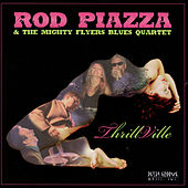 Play & Download ThrillVille by Rod Piazza | Napster