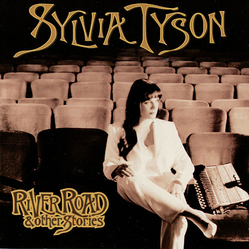 River Road & Other Stories by Sylvia Tyson