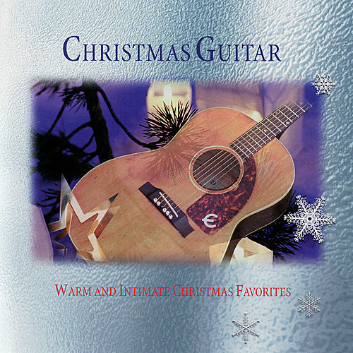 Christmas Guitar - Warm And Intimate Christmas Favorites by Frank McConnell