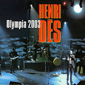 Play & Download Live Olympia 2003 by Henri Dès | Napster
