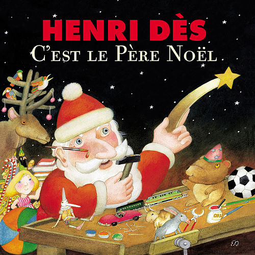 Play & Download C'est Le Père Noël by Henri Dès | Napster