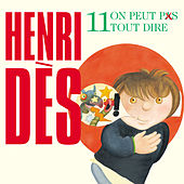 Play & Download On Peut Pas Tout Dire by Henri Dès | Napster