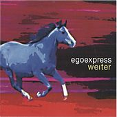 Play & Download Weiter by Egoexpress | Napster