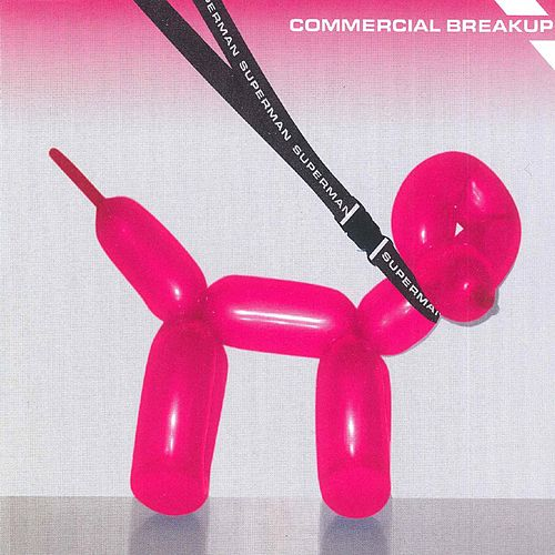Play & Download Superman by Commercial Breakup | Napster