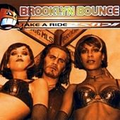 Play & Download Take A Ride by Brooklyn Bounce | Napster