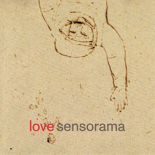 Play & Download Love by Sensorama | Napster