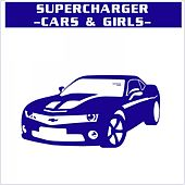Play & Download Cars & Girls by Supercharger | Napster