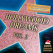 Hollywood Dreams Vol.2 by Various Artists