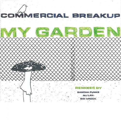 My Garden by Commercial Breakup