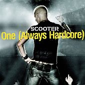 Play & Download One (Always Hardcore) by Scooter | Napster