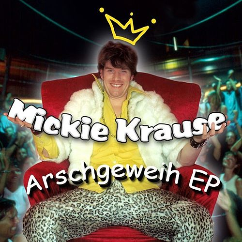 Arschgeweih EP by Mickie Krause