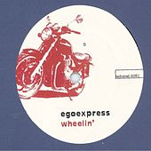 Play & Download Wheelin by Egoexpress | Napster