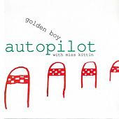 Play & Download Autopilot by Goldenboy | Napster