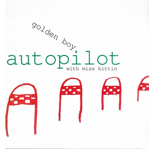 Autopilot by Goldenboy