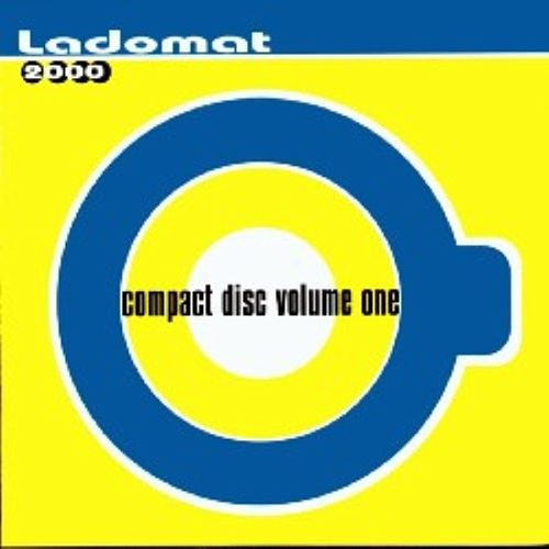 Play & Download Compact Disco Volume One - Ladomat 2000 by Various Artists | Napster