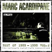 Play & Download Marc Acardipane Best Of 1989-1998 Vol.2 by Various Artists | Napster