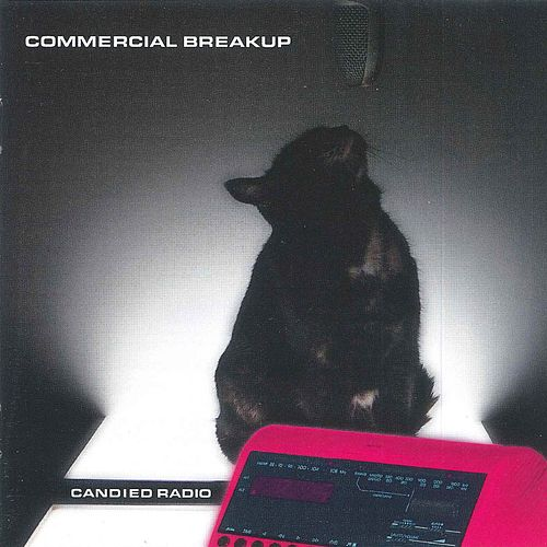 Candied Radio by Commercial Breakup
