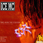 Play & Download Take Away The Colour '95 Reconstruction by Ice MC | Napster