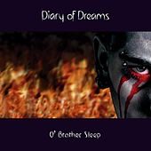 Play & Download O' Brother Sleep by Diary Of Dreams | Napster