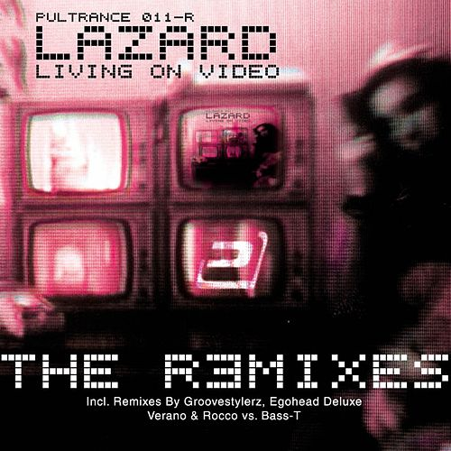 Play & Download Living on Video (I-Tunes RMX Edition) by Lazard | Napster
