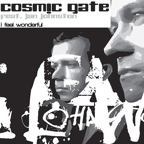 Play & Download I Feel Wonderful by Cosmic Gate | Napster
