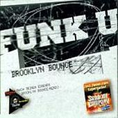 Play & Download Funk U by Brooklyn Bounce | Napster