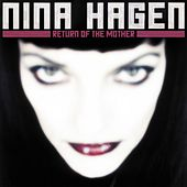 Play & Download Return Of The Mother by Nina Hagen | Napster