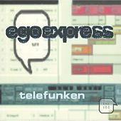 Play & Download Telefunken by Egoexpress | Napster