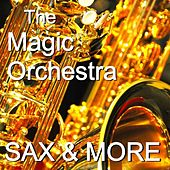 Instrumental Highlights - Saxophon & More by The Magic Orchestra