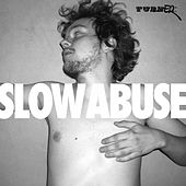 Play & Download Slow Abuse by Turner | Napster