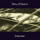 Cholymelan by Diary Of Dreams