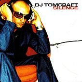 Play & Download Silence by Tomcraft | Napster