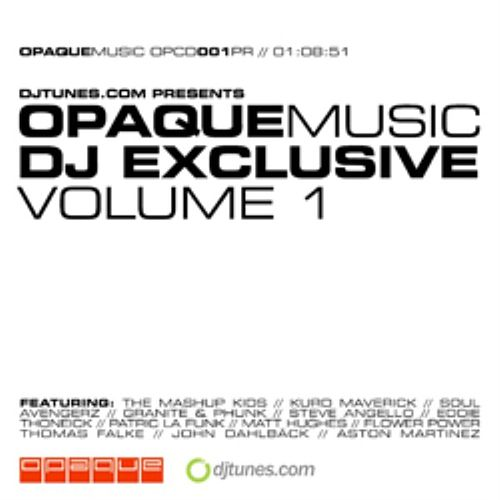 Opaquemusic DJ Exclusive Vol. 1 by Various Artists